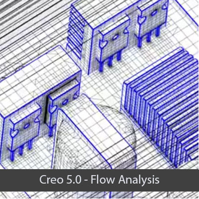 Creo 5.0 Flow Analysis